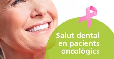 salut dental pacients oncològics