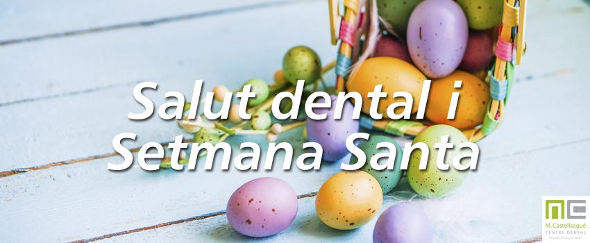 salut dental setmana santa dentista granollers castellsagué